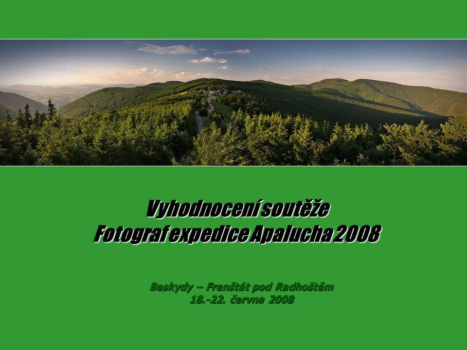 Vyhodnocení soutěže Fotograf expedice Apalucha 2008 Beskydy – Frenštát pod Radhoštěm 18.-22.