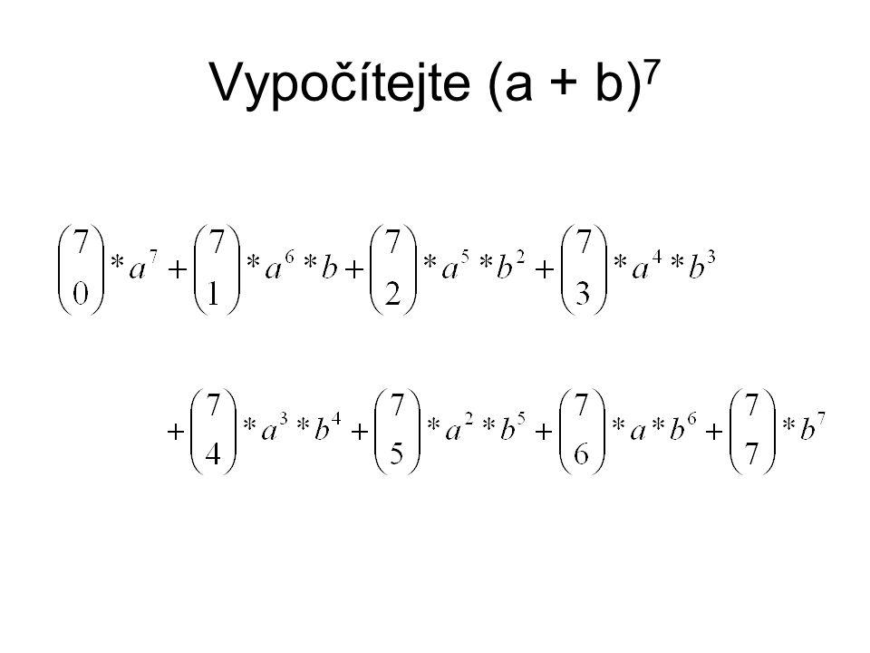 Vypočítejte (a + b) 7