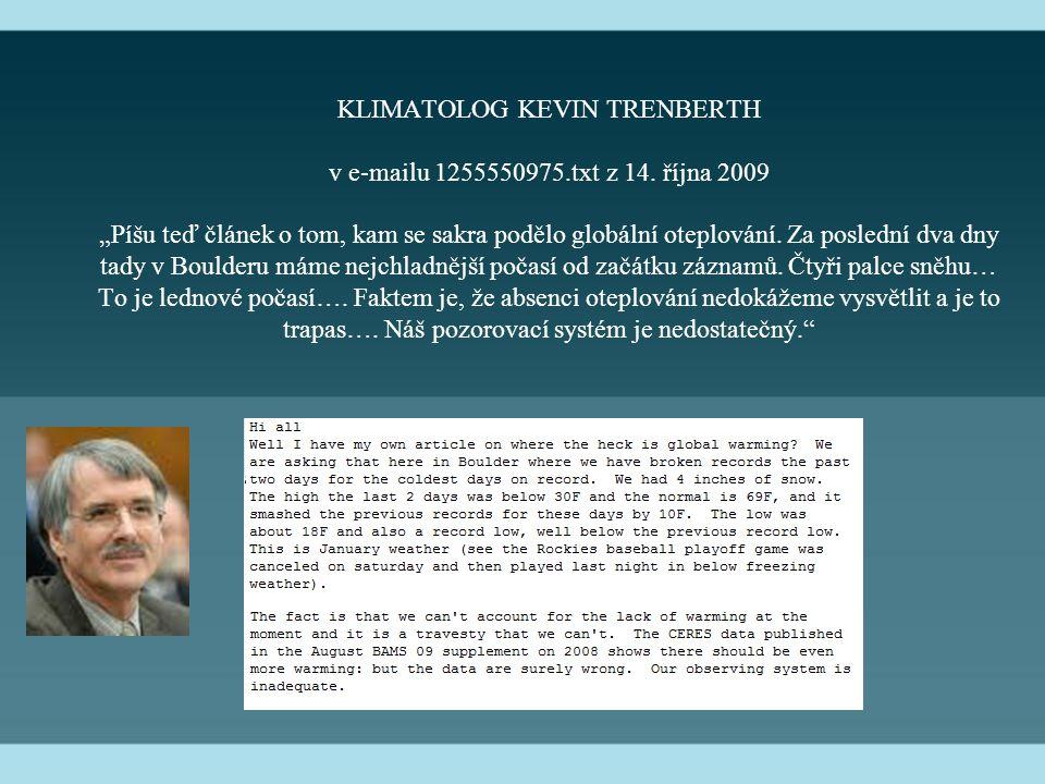KLIMATOLOG KEVIN TRENBERTH v e-mailu 1255550975.txt z 14.