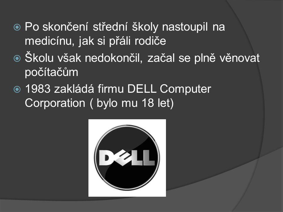 Vývoj firmy  Firma se postupně rozrůstala  1986 Dell najímá developera, aby mu vyvinul jeho vlastní procesor => tržby raketově vzrostly na 60 mil.