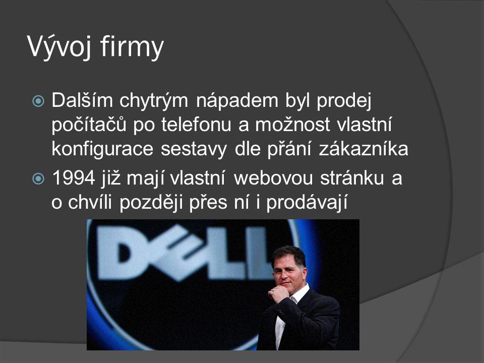Silné stránky  Dellovou silnou stránkou byla ochota sdílet moc ve firmě se zkušenějšími lidmi  Díky tomu se vyvaroval mnoha chybám  V roce 2004 dokonce odstupuje z funkce výkonného ředitele