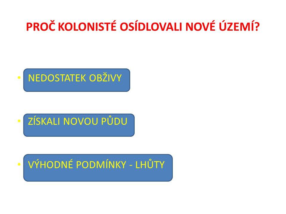 KDO KOLONIZOVAL V ČECHÁCH.
