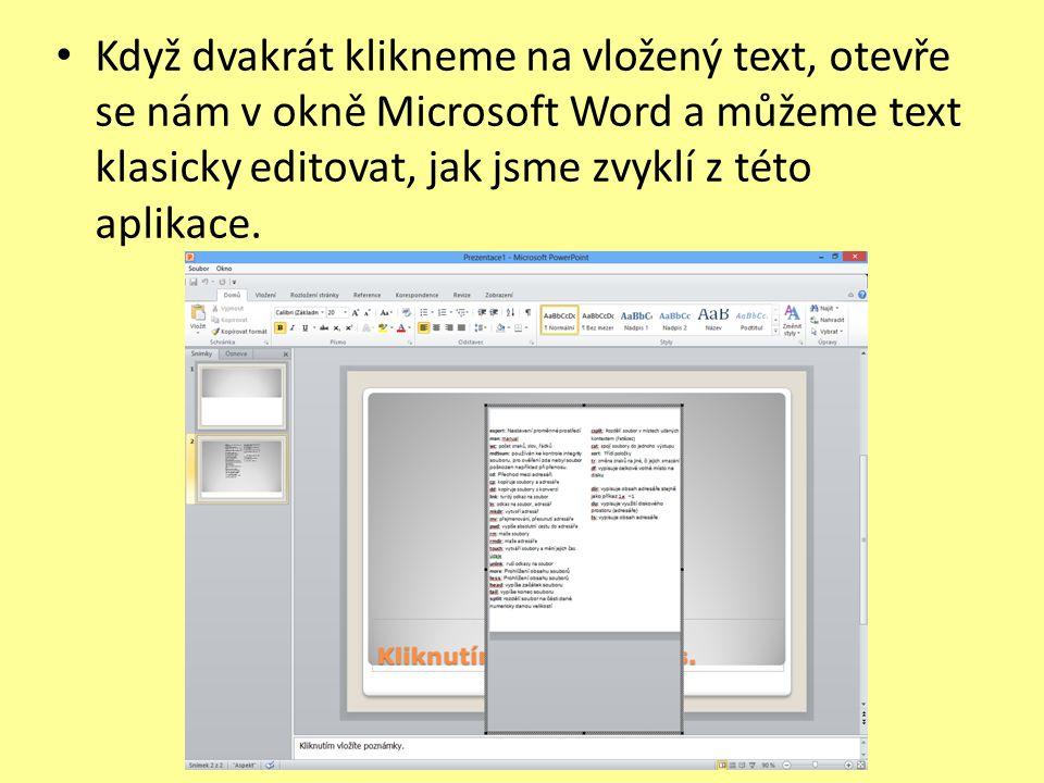 Když dvakrát klikneme na vložený text, otevře se nám v okně Microsoft Word a můžeme text klasicky editovat, jak jsme zvyklí z této aplikace.