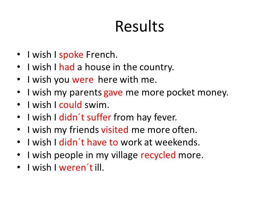 Translate Kéž bych uměla létat.Kéž bych měla u sebe dost peněz.