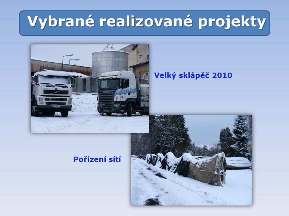 Vybrané realizované projekty Velký sklápěč 2010 Pořízení sítí