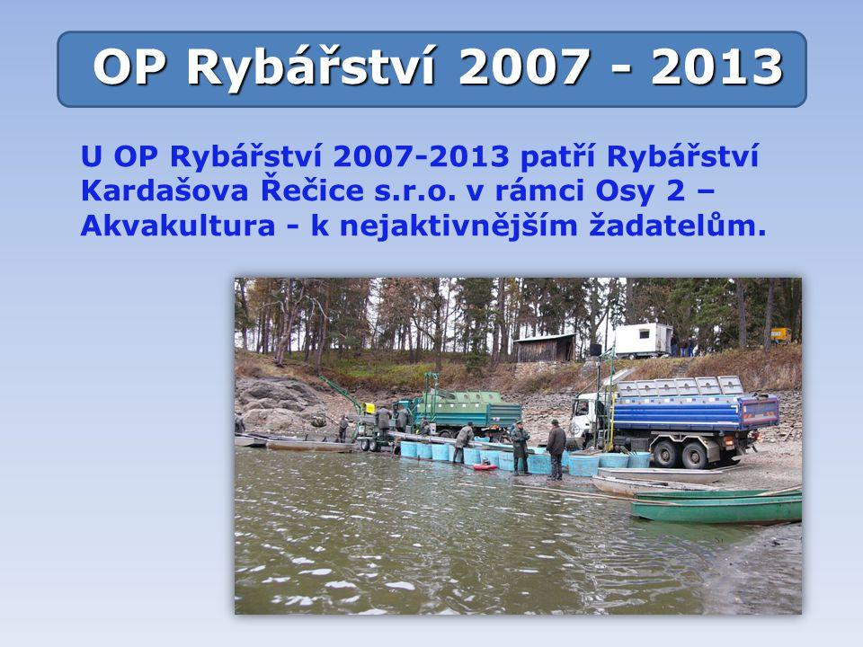 U OP Rybářství 2007-2013 patří Rybářství Kardašova Řečice s.r.o.