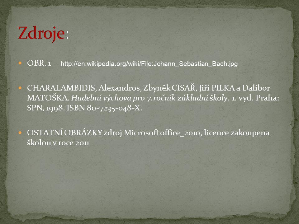 OBR. 1 CHARALAMBIDIS, Alexandros, Zbyněk CÍSAŘ, Jiří PILKA a Dalibor MATOŠKA. Hudební výchova pro 7.ročník základní školy. 1. vyd. Praha: SPN, 1998. I