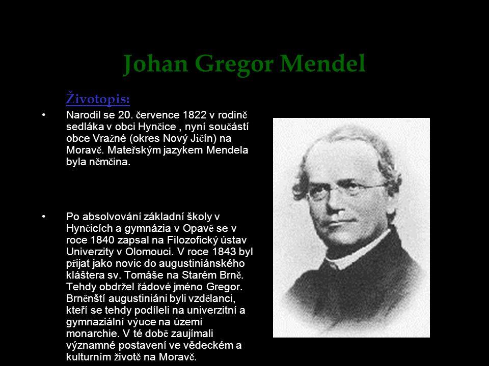Johan Gregor Mendel Životopis: Narodil se 20.