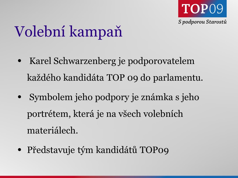 Volební kampaň Karel Schwarzenberg je podporovatelem každého kandidáta TOP 09 do parlamentu.
