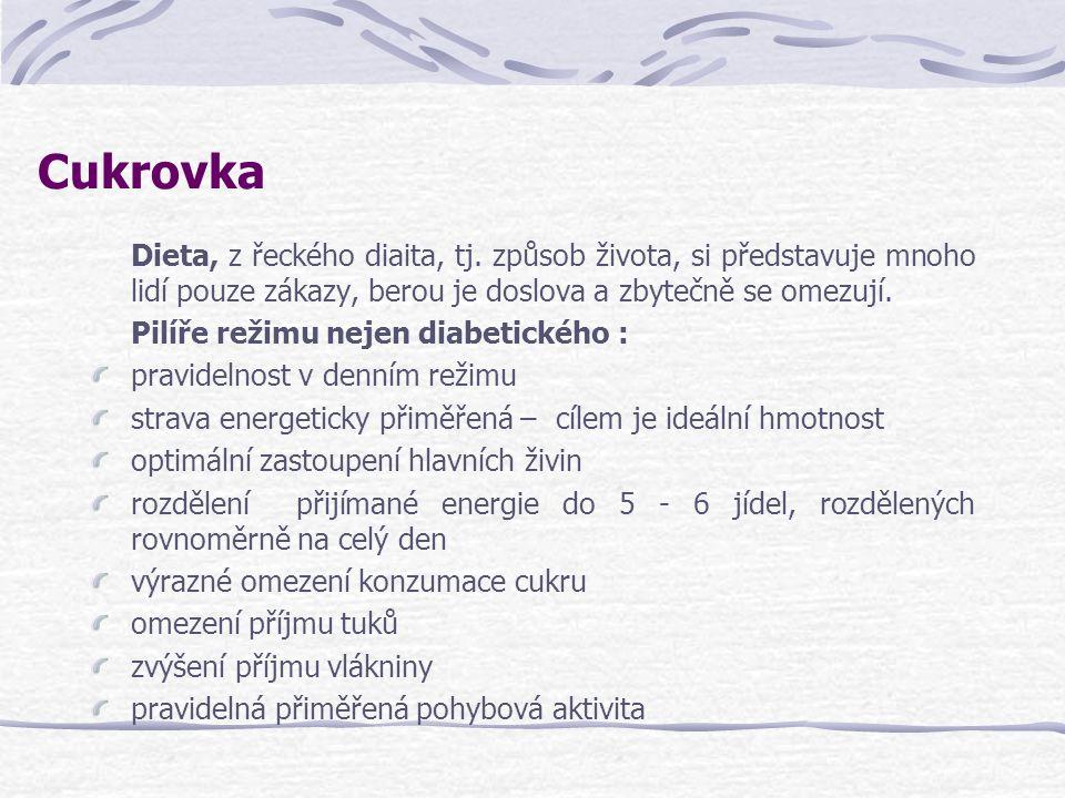 Cukrovka Dieta, z řeckého diaita, tj. způsob života, si představuje mnoho lidí pouze zákazy, berou je doslova a zbytečně se omezují. Pilíře režimu nej
