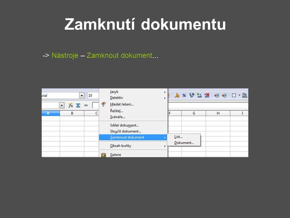Zamknutí dokumentu -> Nástroje – Zamknout dokument...
