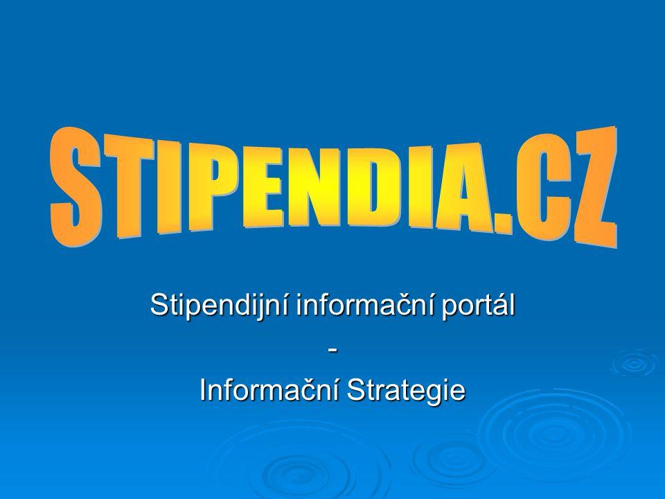 Stipendijní informační portál - Informační Strategie