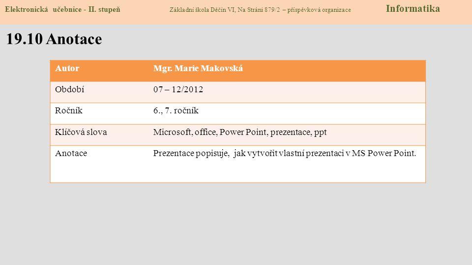 Zdroje: 1.http://en.wikipedia.org/wiki/File:Microsoft_Powerpoint_Icon.svg slide 1http://en.wikipedia.org/wiki/File:Microsoft_Powerpoint_Icon.svg 2.htt