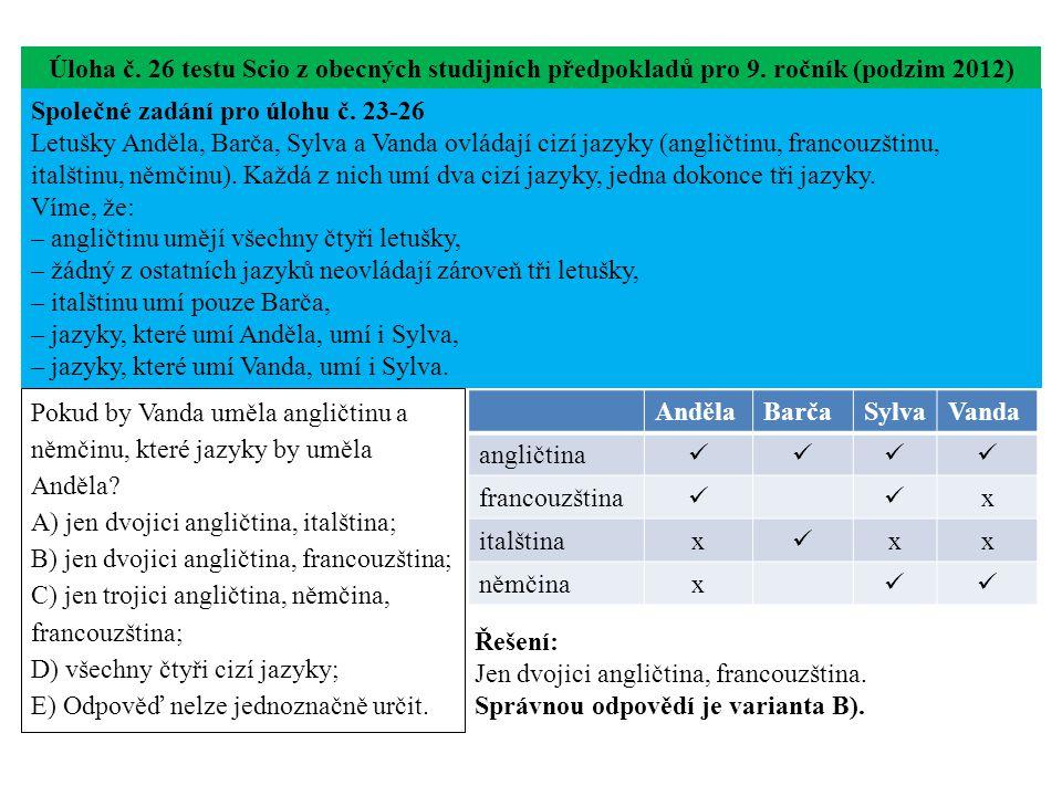 Úloha č. 26 testu Scio z obecných studijních předpokladů pro 9.