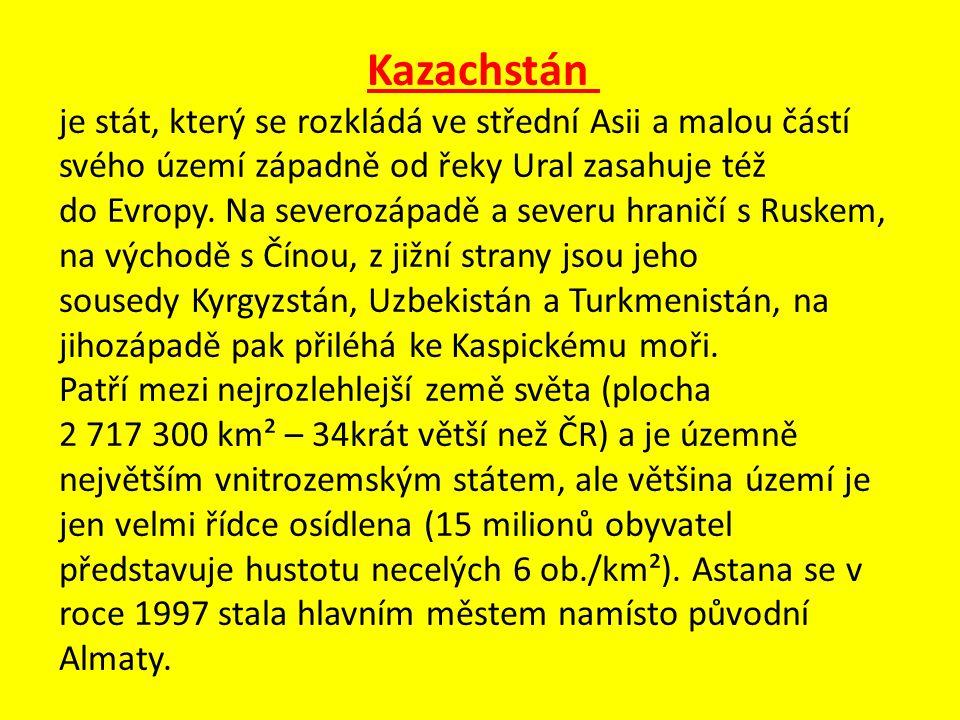 Kazachstán je stát, který se rozkládá ve střední Asii a malou částí svého území západně od řeky Ural zasahuje též do Evropy.