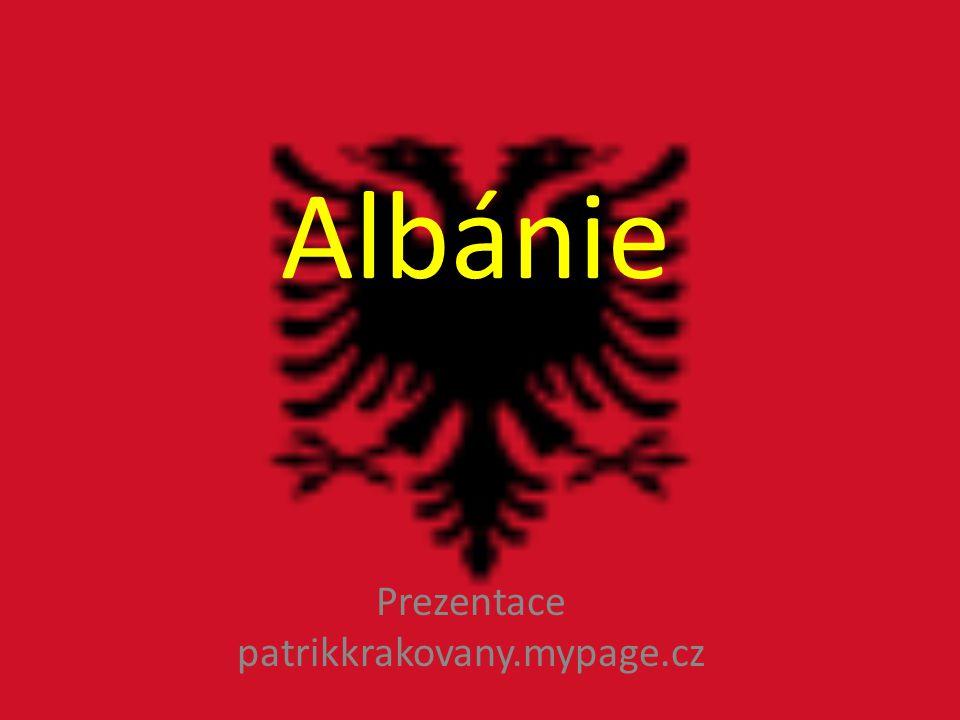 Albánie Prezentace patrikkrakovany.mypage.cz