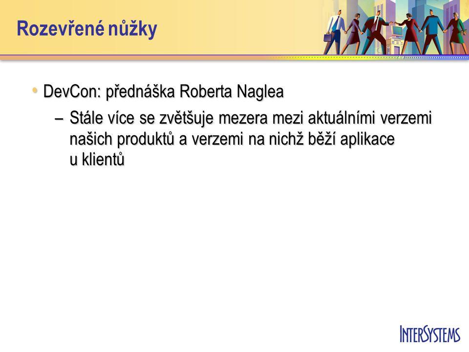 Rozevřené nůžky DevCon: přednáška Roberta Naglea DevCon: přednáška Roberta Naglea –Stále více se zvětšuje mezera mezi aktuálními verzemi našich produktů a verzemi na nichž běží aplikace u klientů
