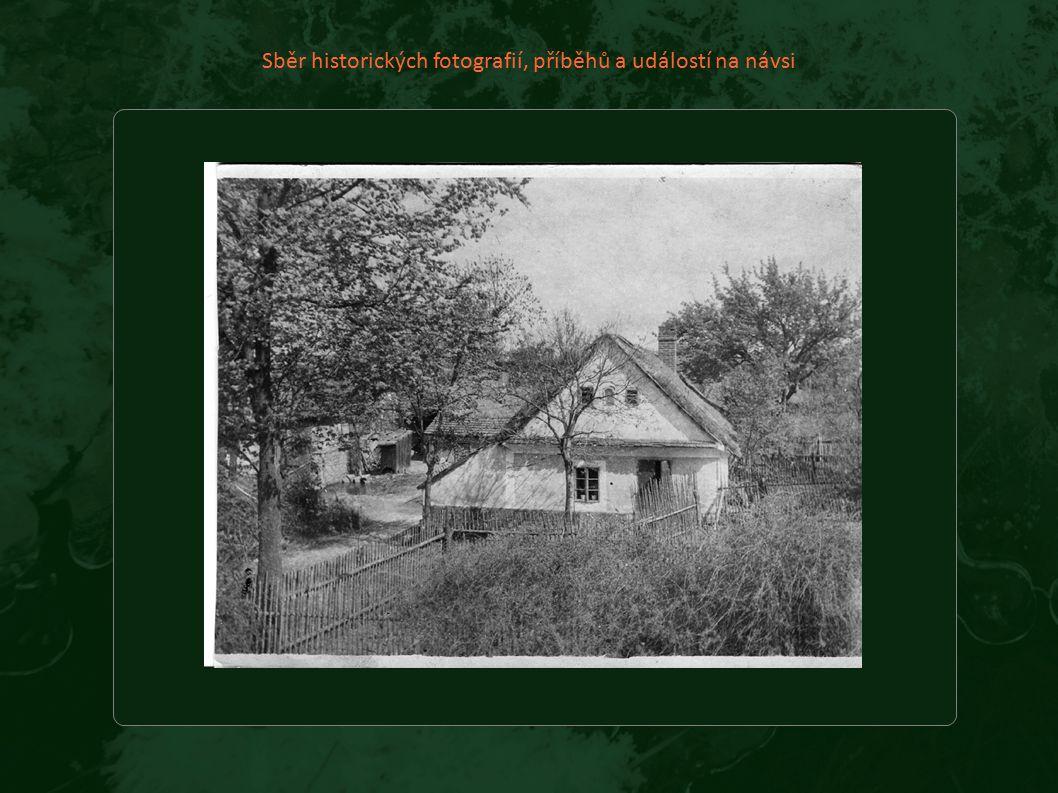 Sběr historických fotografií, příběhů a událostí na návsi