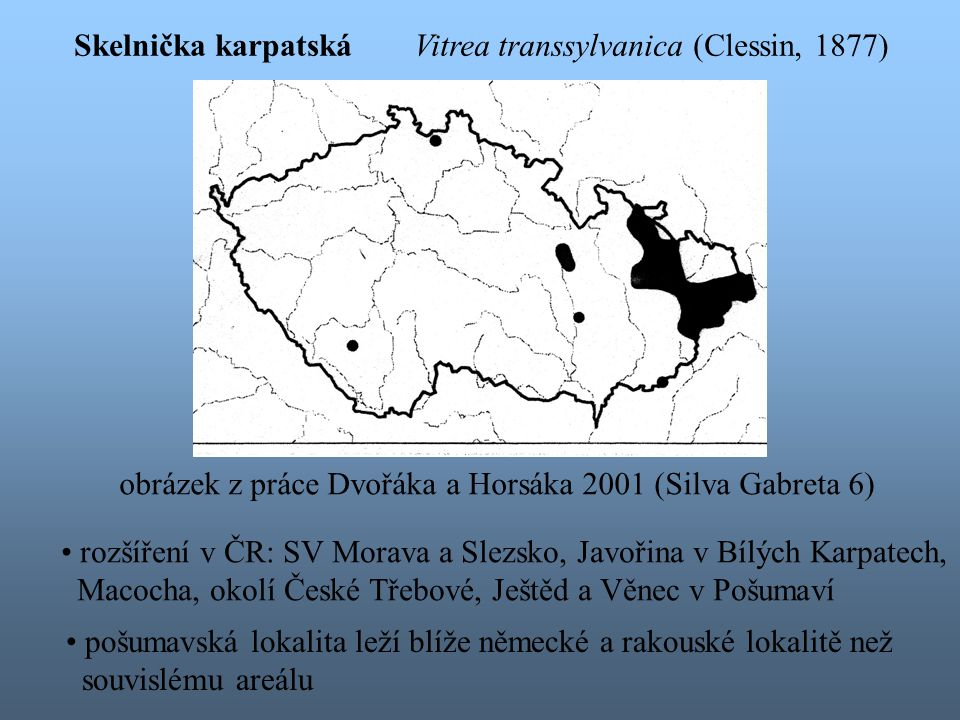 není známa lokalita společného výskytu alespoň dvou z těchto tří karpatských druhů Deroceras rodnae žije v areálu V.