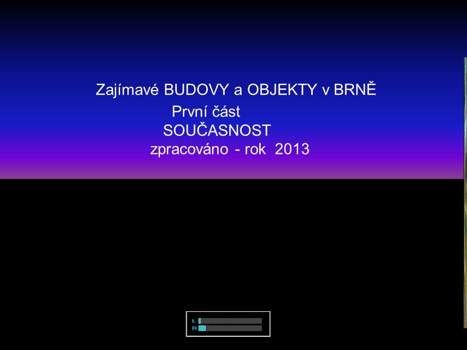 ……. snímky pořídili a prezentaci zpracovali -Vladimír Hudec -Karel Dyntera Brno-červen 2013