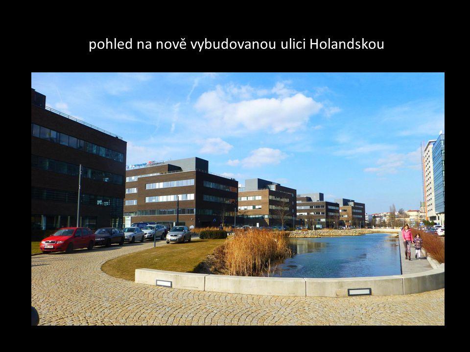 pohled na nově vybudovanou ulici Holandskou