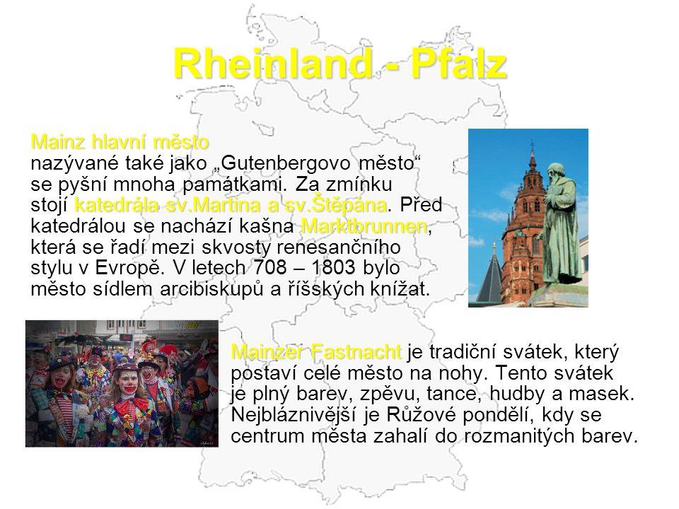 """Rheinland - Pfalz Mainz hlavní město nazývané také jako """"Gutenbergovo město"""" se pyšní mnoha památkami. Za zmínku katedrála sv.Martina a sv.Štěpána sto"""
