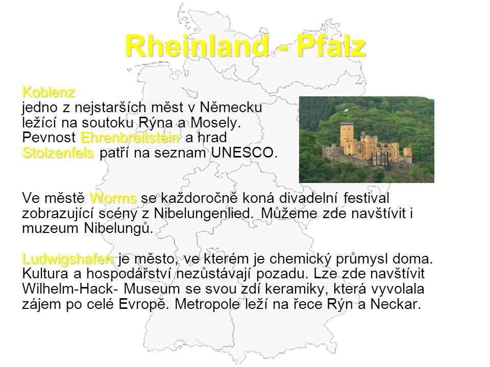 Rheinland - Pfalz Koblenz jedno z nejstarších měst v Německu ležící na soutoku Rýna a Mosely. Ehrenbreitstein Pevnost Ehrenbreitstein a hrad Stolzenfe