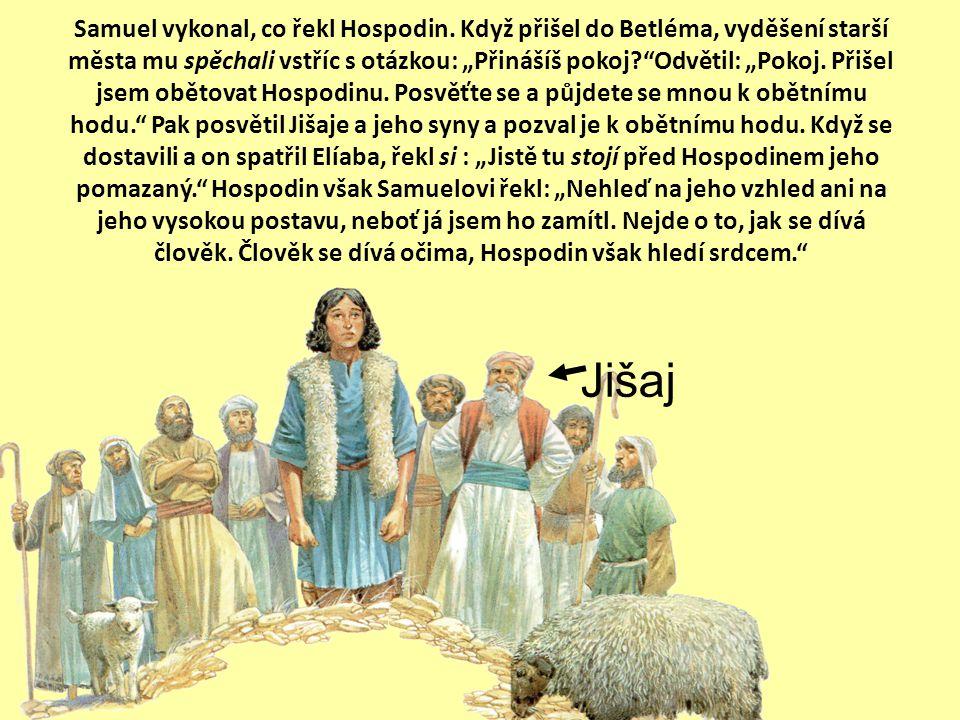 """Hospodin řekl Samuelovi: """"Jak dlouho ještě budeš nad Saulem truchlit? Já jsem ho zavrhl, aby nad Izraelem nekraloval. Naplň svůj roh olejem a jdi, pos"""