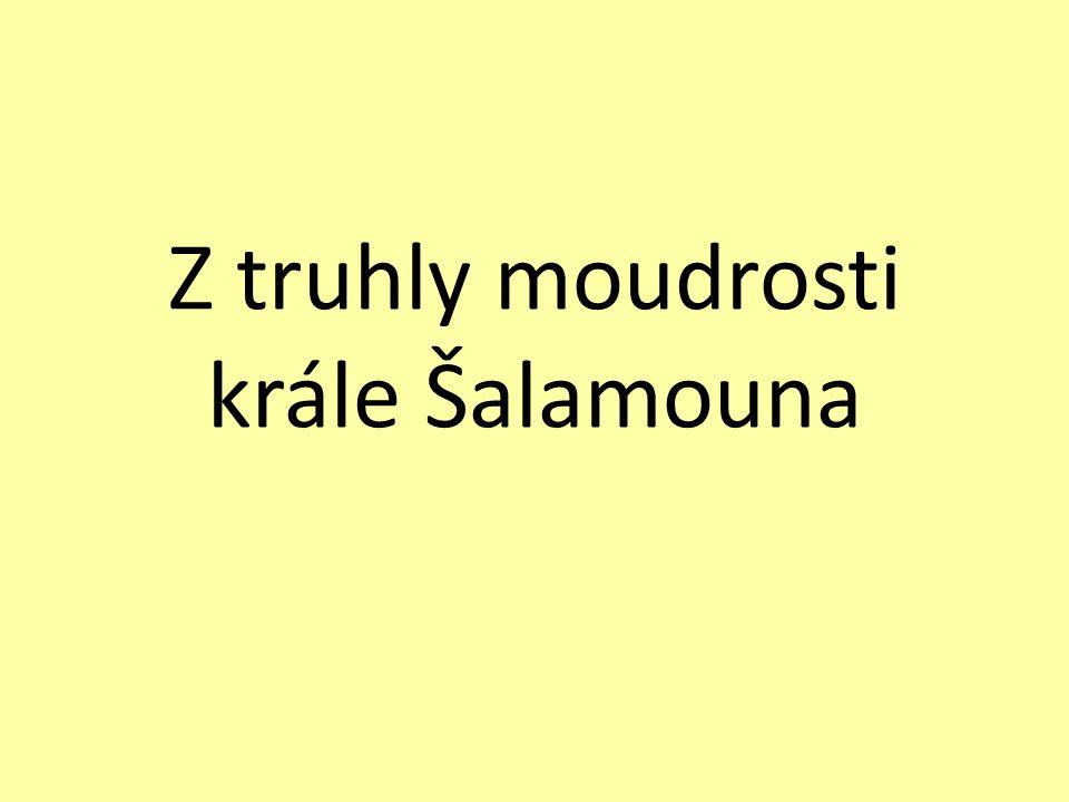 Z truhly moudrosti krále Šalamouna