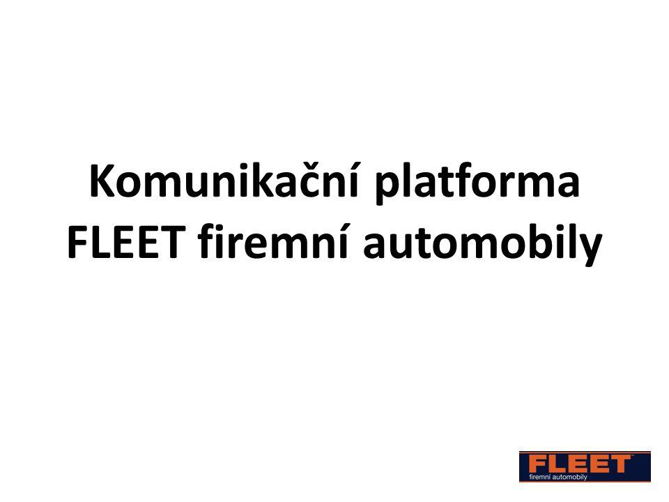 Komunikační platforma FLEET firemní automobily