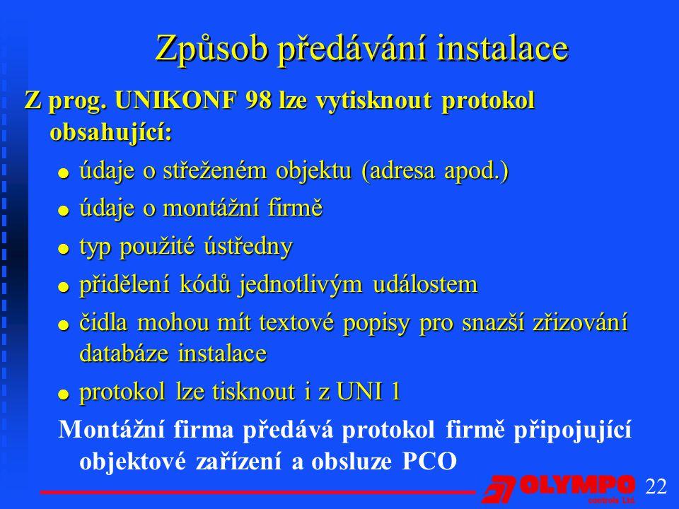22 Způsob předávání instalace Z prog.