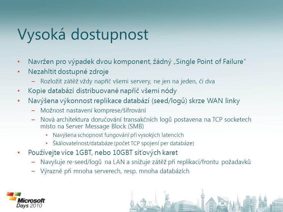 """Navržen pro výpadek dvou komponent, žádný """"Single Point of Failure"""" Nezahltit dostupné zdroje – Rozložit zátěž vždy napříč všemi servery, ne jen na je"""