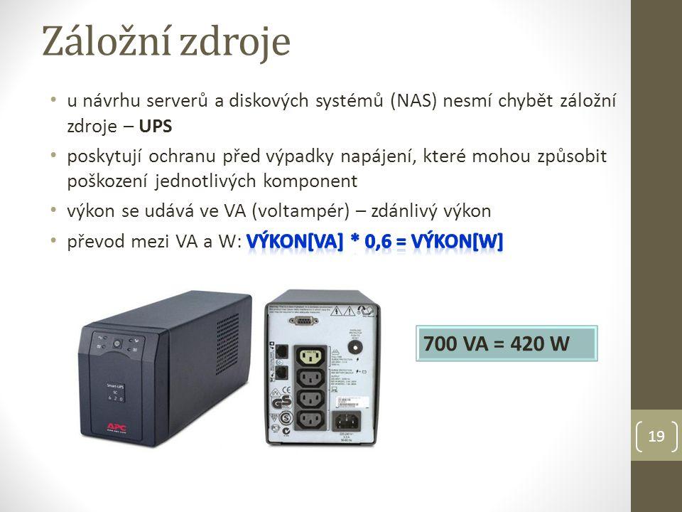 19 Záložní zdroje 700 VA = 420 W