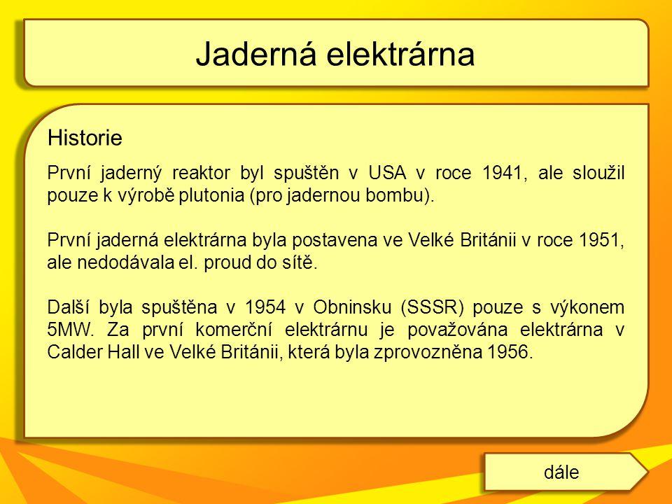 JE Temelín (ETE) má největší instalovaný výkon v Česku, 2 bloky, každý po 1GW (plánuje se dostavba dalších 2 bloků) leží v okrese České Budějovice je v provozu od roku 2000 (1.