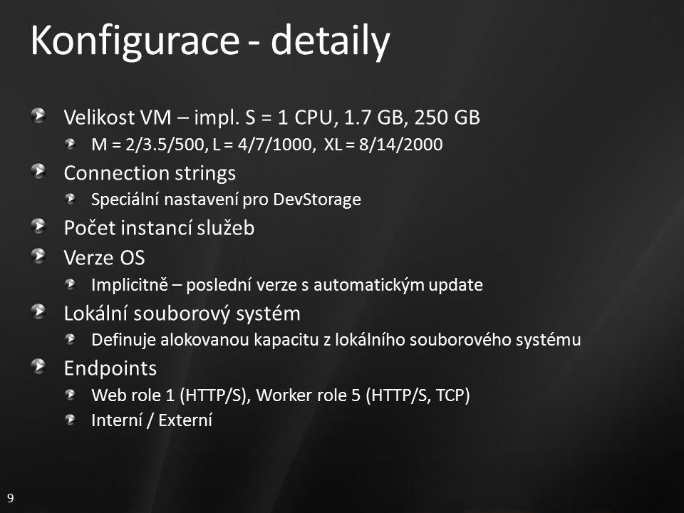 9 Konfigurace - detaily Velikost VM – impl.