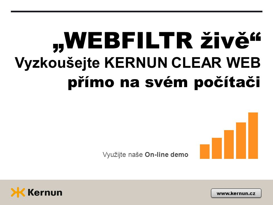 """www.kernun.cz Vyzkoušejte KERNUN CLEAR WEB """"WEBFILTR živě"""" přímo na svém počítači Využijte naše On-line demo"""