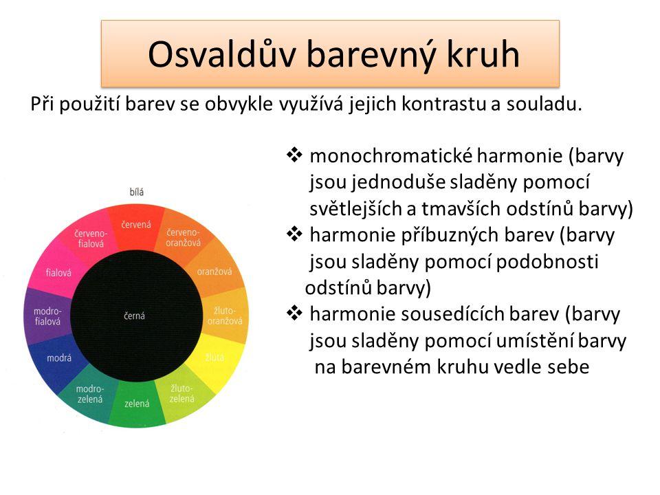 Osvaldův barevný kruh  monochromatické harmonie (barvy jsou jednoduše sladěny pomocí světlejších a tmavších odstínů barvy)  harmonie příbuzných bare