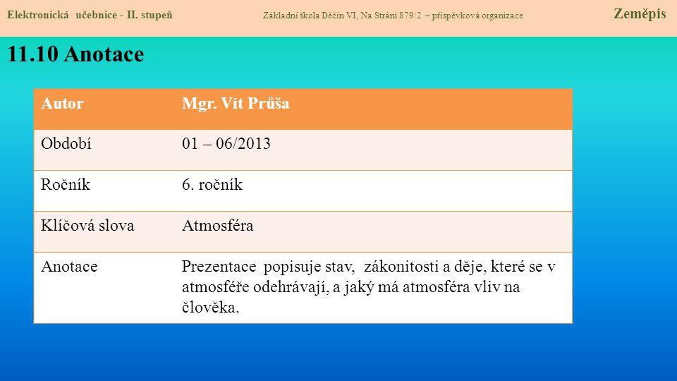 AutorMgr.Vít Průša Období01 – 06/2013 Ročník6.