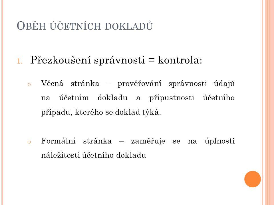 O BĚH ÚČETNÍCH DOKLADŮ 1.