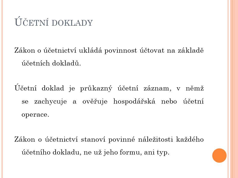 Č LENĚNÍ ÚČETNÍCH DOKLADŮ 1.