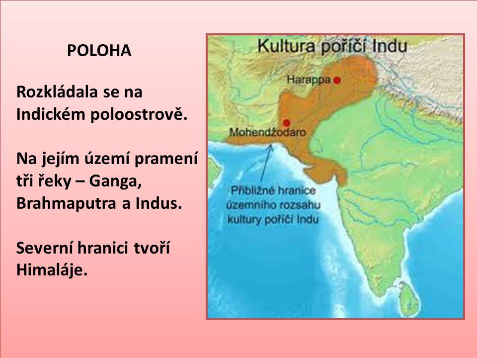 ŘEKA INDUS - v jejím povodí vznikaly první státy
