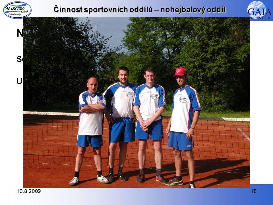 10.8.200918 Činnost sportovních oddílů – nohejbalový oddíl Nohejbalový turnaj v Dubečku (24.