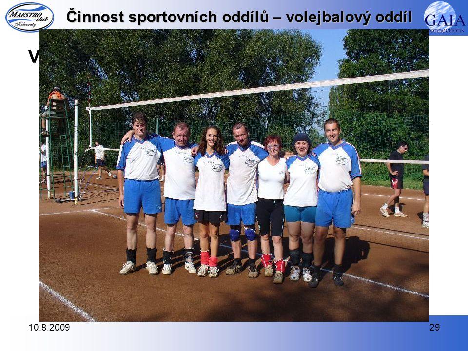 10.8.200929 Činnost sportovních oddílů – volejbalový oddíl Volejbalový turnaj našeho klubu smíšených družstev (5.
