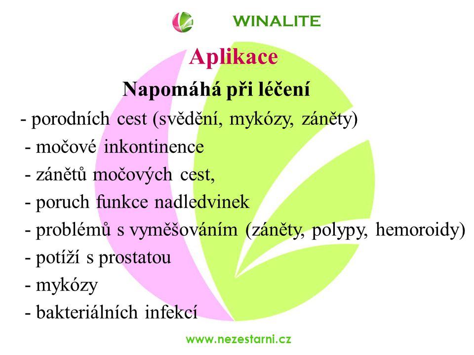 www.nezestarni.cz Aplikace - porodních cest (svědění, mykózy, záněty) - močové inkontinence - zánětů močových cest, - poruch funkce nadledvinek - problémů s vyměšováním (záněty, polypy, hemoroidy) - potíží s prostatou - mykózy - bakteriálních infekcí WINALITE Napomáhá při léčení