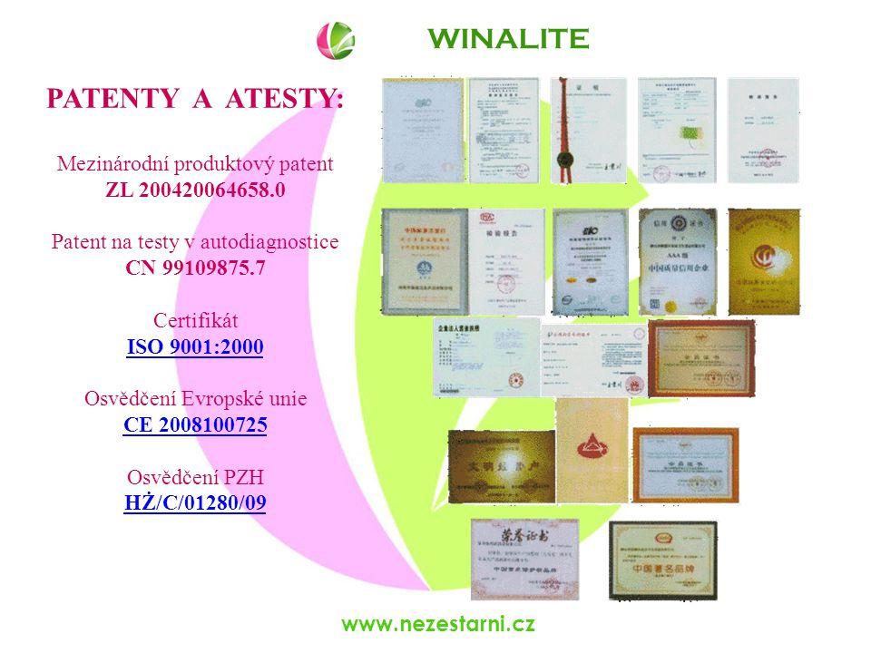 www.nezestarni.cz WINALITE PATENTY A ATESTY: Mezinárodní produktový patent ZL 200420064658.0 Patent na testy v autodiagnostice CN 99109875.7 Certifikát ISO 9001:2000 ISO 9001:2000 Osvědčení Evropské unie CE 2008100725 CE 2008100725 Osvědčení PZH HŻ/C/01280/09 HŻ/C/01280/09