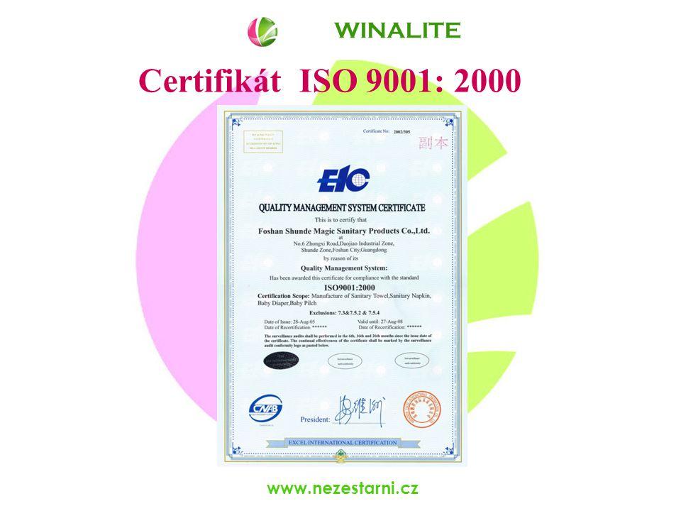 www.nezestarni.cz Certifikát ISO 9001: 2000 WINALITE