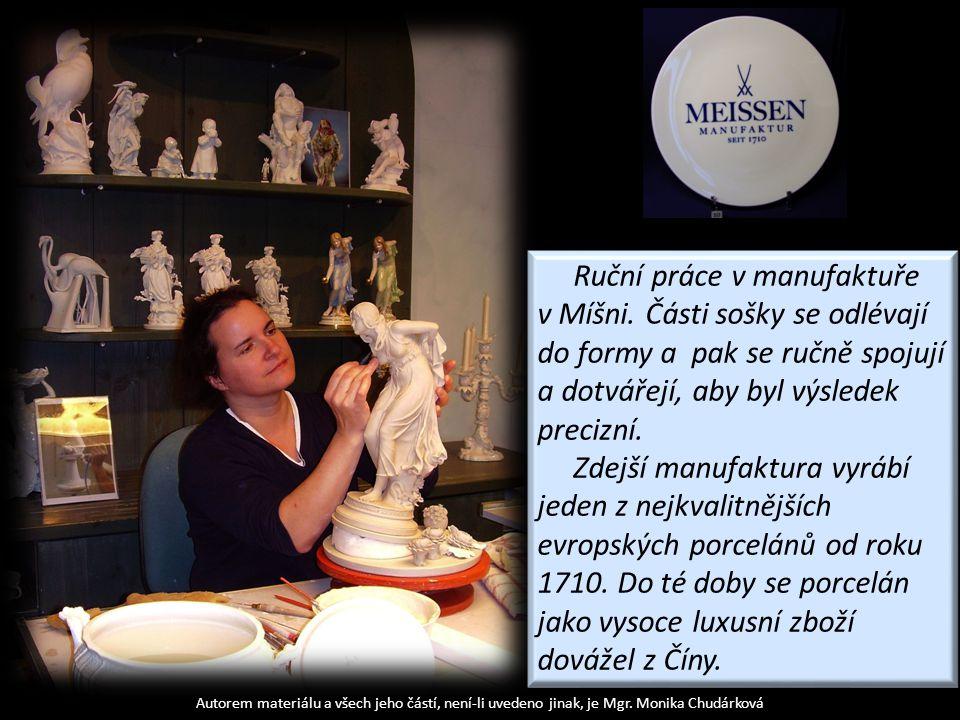 Autorem materiálu a všech jeho částí, není-li uvedeno jinak, je Mgr. Monika Chudárková Ruční práce v manufaktuře v Míšni. Části sošky se odlévají do f