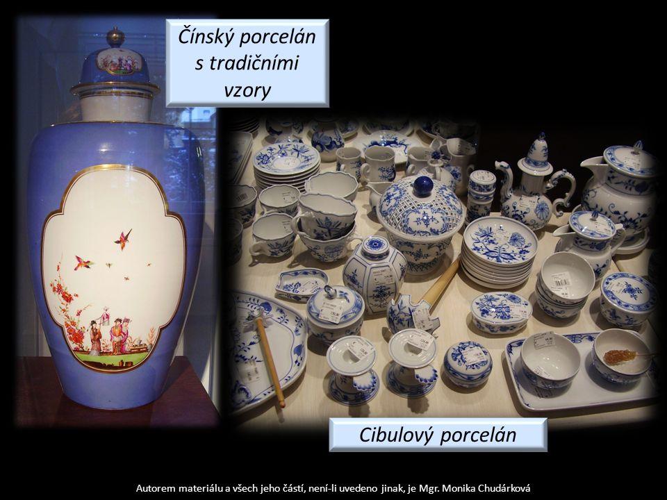 Autorem materiálu a všech jeho částí, není-li uvedeno jinak, je Mgr. Monika Chudárková Čínský porcelán s tradičními vzory Cibulový porcelán