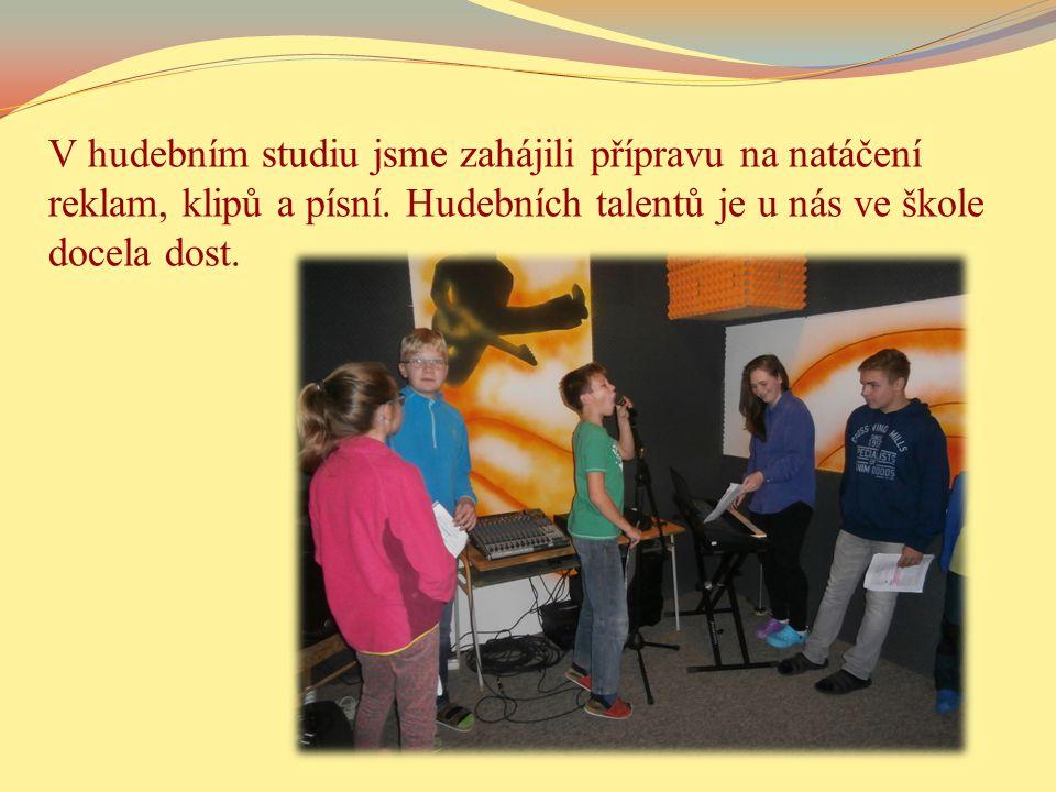 V hudebním studiu jsme zahájili přípravu na natáčení reklam, klipů a písní.