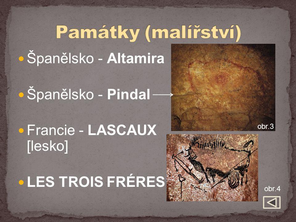 Španělsko - Altamira Španělsko - Pindal Francie - LASCAUX [lesko] LES TROIS FRÉRES obr.3 obr.4